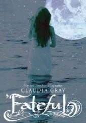 Okładka książki Fateful Claudia Gray