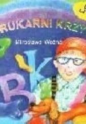 Okładka książki W drukarni Krzysia Mirosława Woźna
