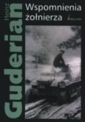 Okładka książki Wspomnienia żołnierza Heinz Wilhelm Guderian