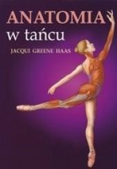 Okładka książki Anatomia w tańcu Jacqui Greene Haas