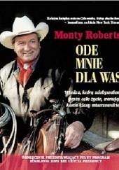 Okładka książki Ode mnie dla was Monty Roberts