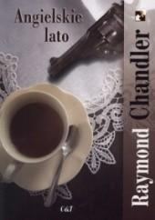 Okładka książki Angielskie lato Raymond Chandler