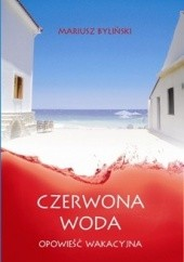 Okładka książki Czerwona woda Mariusz Byliński