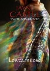 Okładka książki Łowca miłości Jayne Castle