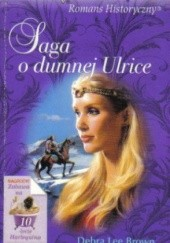 Okładka książki Saga o dumnej Ulrice Debra Lee Brown