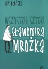 Okładka książki Wszystkie sztuki Sławomira Mrożka Jan Błoński
