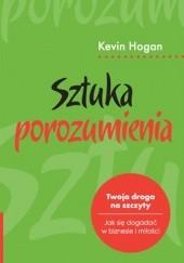 Okładka książki Sztuka Porozumienia Kevin Hogan