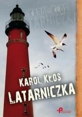 Okładka książki Latarniczka Karol Kłos