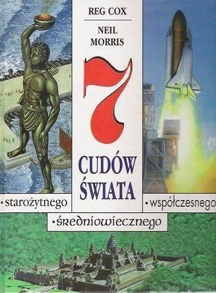 Okładka książki 7 cudów świata starożytnego, średniowiecznego, współczesnego