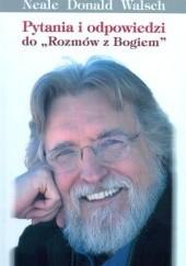 Okładka książki Pytania i odpowiedzi do Rozmów z Bogiem Neale Donald Walsch