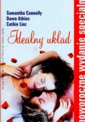 Okładka książki Idealny układ Cathie Linz,Dawn Atkins,Samantha Connolly