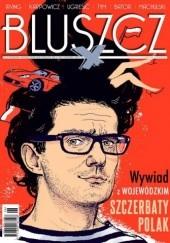 Okładka książki Bluszcz, nr 6 (33) / czerwiec 2011 Ignacy Karpowicz,Juliusz Machulski,Dubravka Ugrešić,Zbigniew Mentzel,Joanna Bator,Redakcja magazynu Bluszcz