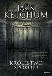 Okładka książki Królestwo spokoju Jack Ketchum