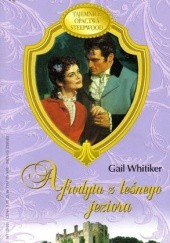 Okładka książki Afrodyta z leśnego jeziora Gail Whitiker