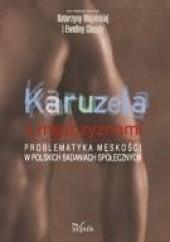 Okładka książki Karuzela z mężczyznami Katarzyna Wojnicka,Ewelina Ciaputa