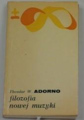 Okładka książki Filozofia nowej muzyki Theodor Adorno