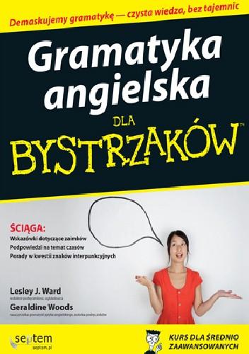 Okładka książki Gramatyka angielska dla bystrzaków Geraldine Woods