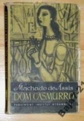 Okładka książki Dom Casmurro Joaquim Maria Machado de Assis