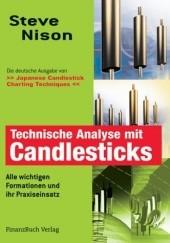 Okładka książki Technische Analyse mit Candlesticks Alle wichtigen Formationen und ihr Praxiseinsatz Steve Nison