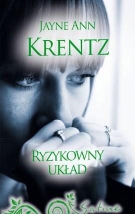 Okładka książki Ryzykowny układ Jayne Ann Krentz