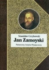 Okładka książki Jan Zamoyski Stanisław Grzybowski