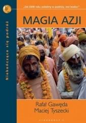 Okładka książki Magia Azji Rafał Gawęda,Maciej Tyszecki