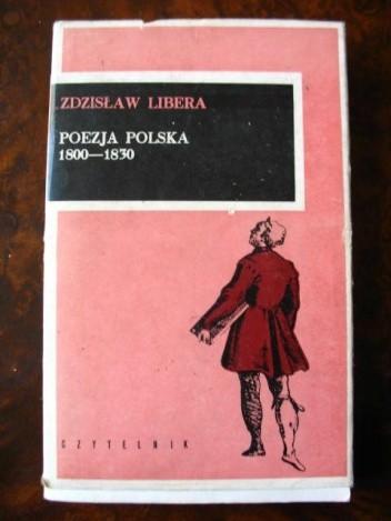 Okładka książki Poezja polska 1800-1830 Zdzisław Libera