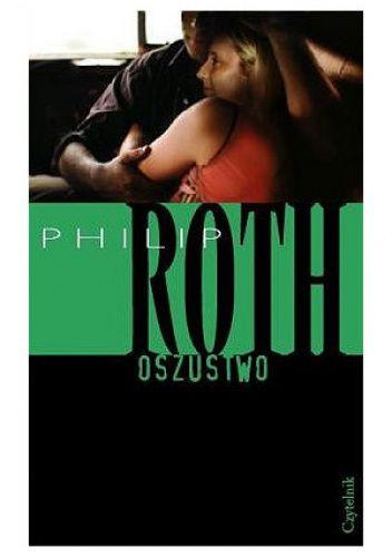 Okładka książki Oszustwo Philip Roth