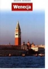 Okładka książki Miasta marzeń. Wenecja