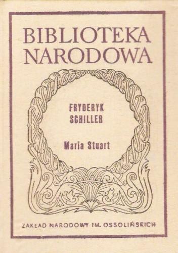 Okładka książki Maria Stuart Friedrich Schiller