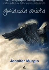 Okładka książki Gwiazda anioła Jennifer Murgia