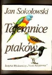 Okładka książki Tajemnice ptaków Jan Sokołowski