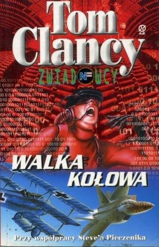Okładka książki Walka kołowa Tom Clancy