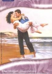 Okładka książki Album rodzinny. Plaża dla dwojga Ally Blake,Raye Morgan