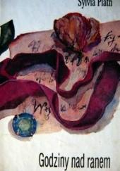Okładka książki Godziny nad ranem Sylvia Plath