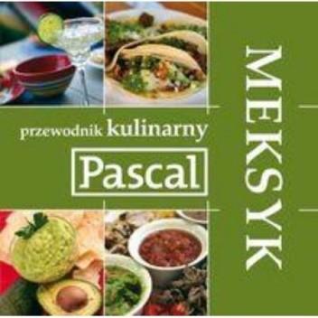 Okładka książki Meksyk - Przewodnik kulinarny Andrzej Rudnicki-Sipayłło,Ewa Rusek