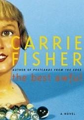 Okładka książki The Best Awful Carrie Fisher