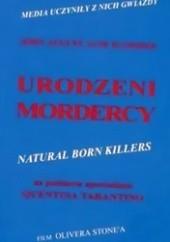 Okładka książki Urodzeni mordercy John August
