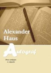 Okładka książki Autograf Alexander Haus
