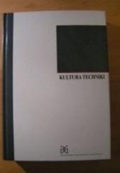Okładka książki Kultura techniki; studia i szkice Erhard Schütz