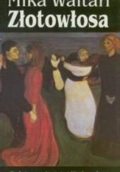 Okładka książki Złotowłosa Mika Waltari