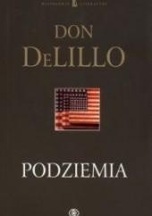 Okładka książki Podziemia Don DeLillo