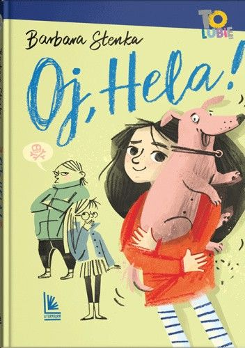 Okładka książki Oj, Hela Barbara Stenka