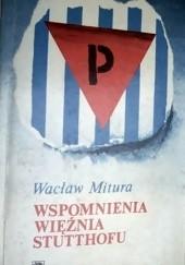 Okładka książki Wspomnienia więźnia Stutthofu Wacław Mitura