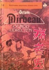 Okładka książki Ogród udręczeń Octave Mirbeau