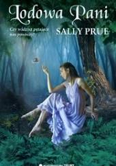 Okładka książki Lodowa Pani Sally Prue