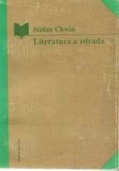 Okładka książki Literatura a zdrada : od Konrada Wallenroda do Małej Apokalipsy Stefan Chwin