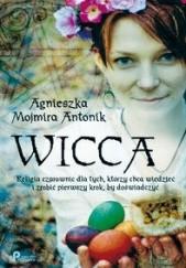 Okładka książki Wicca Agnieszka Mojmira Antonik