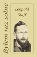 Okładka książki Byłem raz sobie Leopold Staff