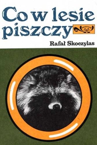 Okładka książki Co w lesie piszczy